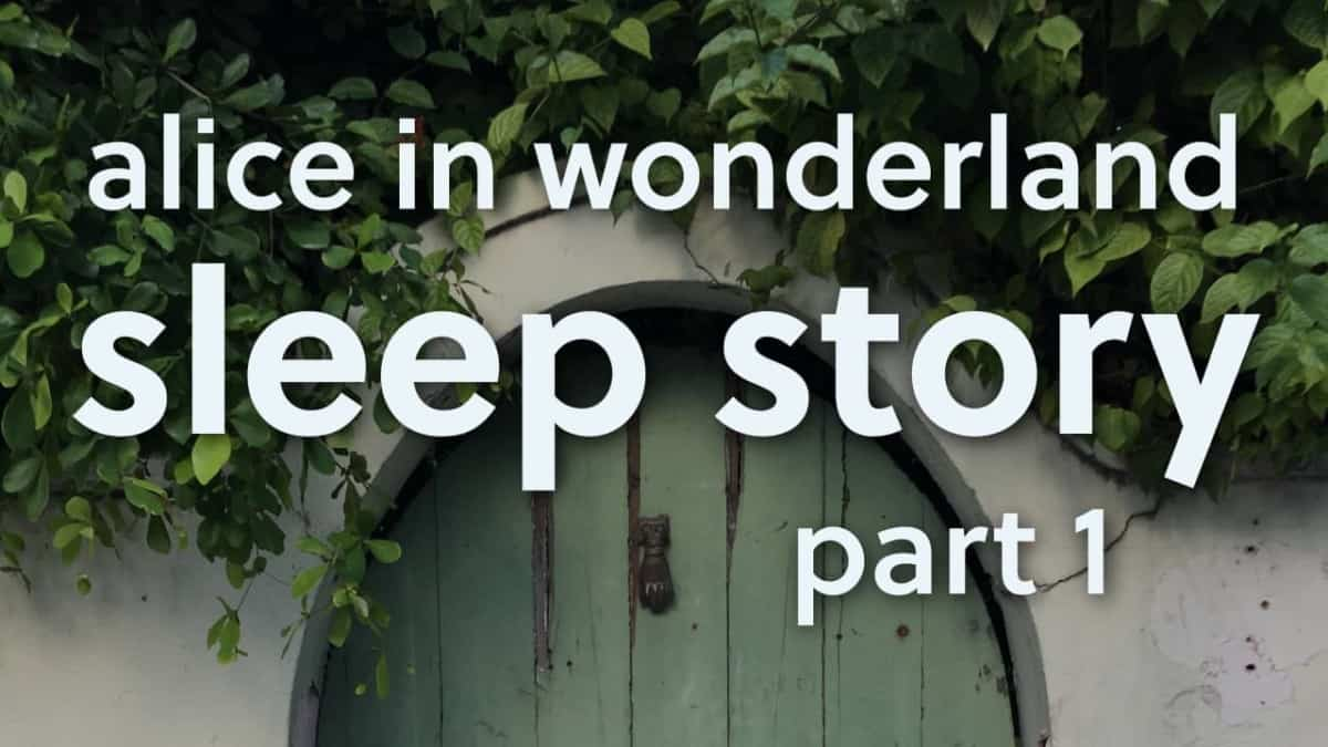 Bedtime-Sleep-Story-Alice-in-Wonderland-Chapter-1-Down-The-Rabbit-Hole