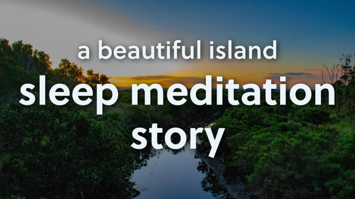 Meditation-Stories-for-Sleep-A-Beautiful-Island
